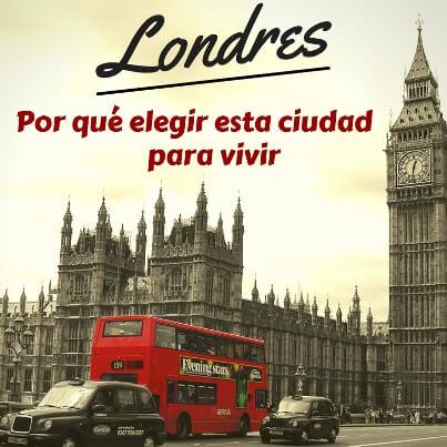vivir en Londres, trabajar en Londres, estudiar inglés en Londres