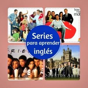 series para aprender inglés