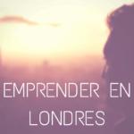 Emprender en Londres
