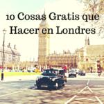 Atracciones Gratuitas en Londres II
