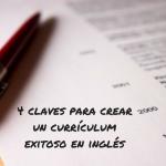 4 claves para crear un currículum exitoso en inglés
