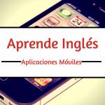 Aplicaciones para Aprender Inglés