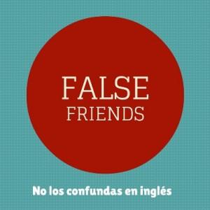False friends, vivir en Londres