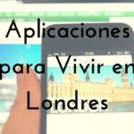 Aplicaciones para Vivir en Londres