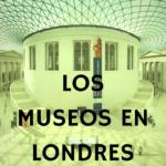 Los Museos en Londres