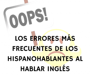 Errores_hispanohablantes_ingles