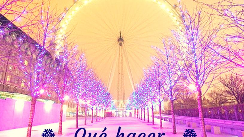 Qué Hacer en Navidad en Londres