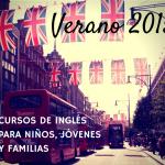 Verano 2015: Cursos de inglés para niños, jóvenes y familias