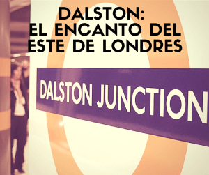 Dalston_encanto_londres